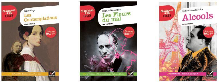 Hugo, Les Contemplations - Baudelaire, Les Fleurs du mal - Apollinaire, Alcools